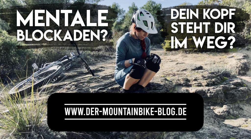 Angst beim Mountainbiken - mentale Blockaden erkennen und auflösen